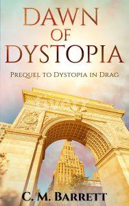 Dawn ofDystopia
